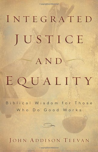 Integrated Justice and Equality: Teevan, John