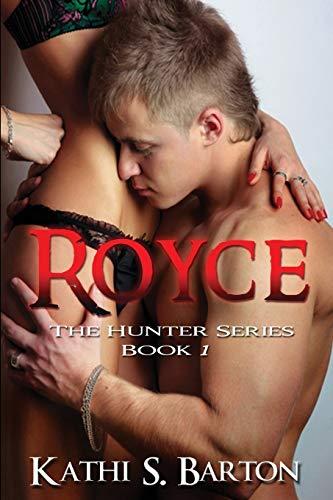 9781938961632: Royce: The Hunter Series (Volume 1)