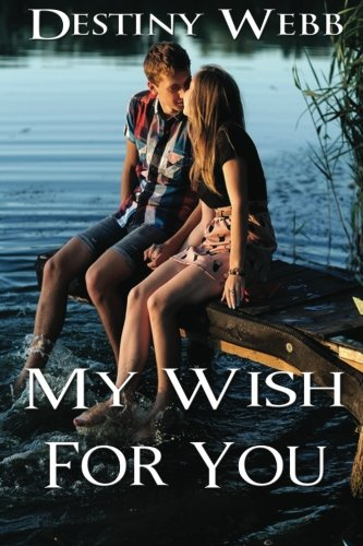 9781938961847: My Wish for You