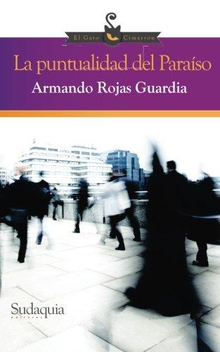 9781938978869: La puntualidad del Paraiso (Spanish Edition)