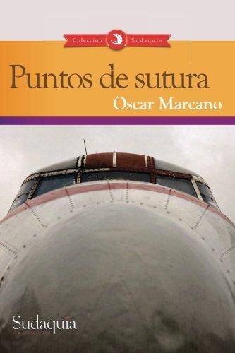 9781938978937: Puntos de sutura (Spanish Edition)
