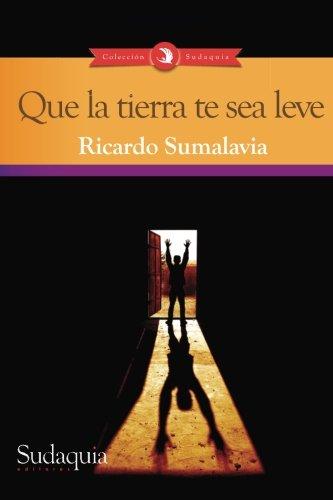 9781938978944: Que la tierra te sea leve (Spanish Edition)
