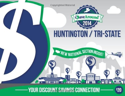 9781938979651: SaveAround Huntington / Tri-State 2014 Coupon Book