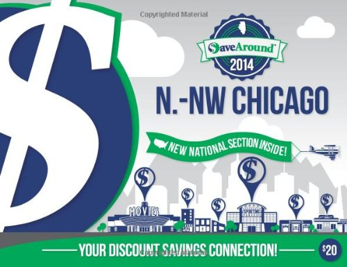 9781938979781: SaveAround N.-NW Chicago 2014 Coupon Book