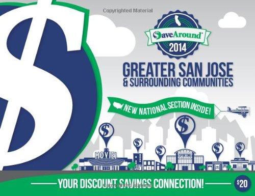 9781938979989: SaveAround Greater San Jose 2014 Coupon Book