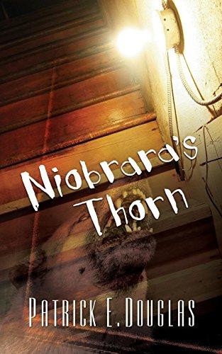 9781938985119: Niobrara's Thorn