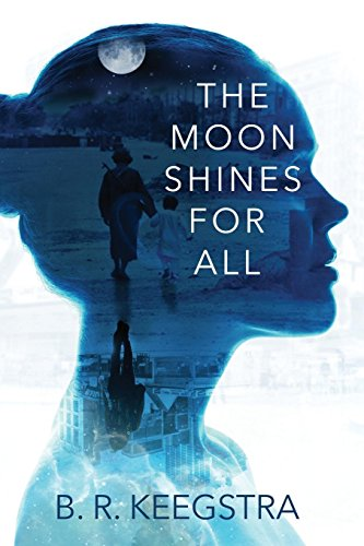 9781938985713: The Moon Shines For All