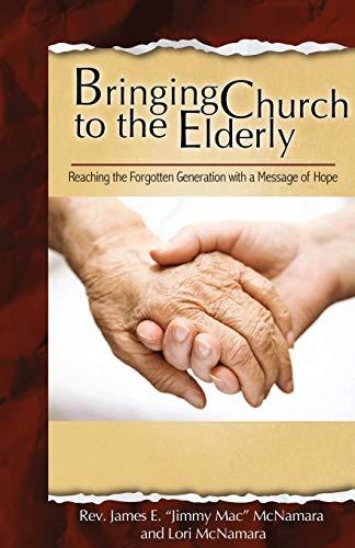 9781938985874: Bringing Church to the Elderly