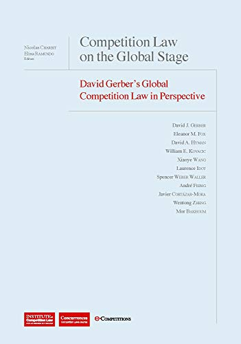 9781939007209: Competition Law on the Global Stage: David Gerber's Global Competition Law in Perspective