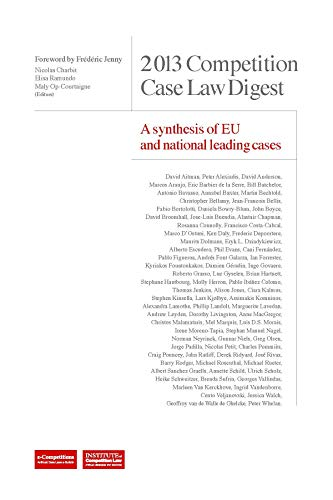 9781939007506: 2013 Competition Case Law Digest A synthesis of EU and national leading case