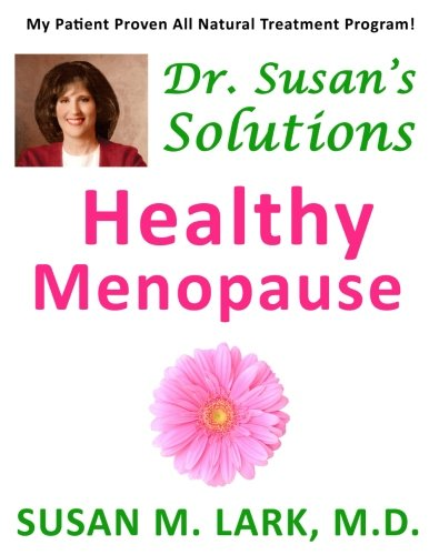 9781939013866: Dr. Susan's Solutions: Healthy Menopause