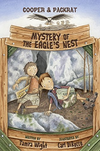 Mystery of the Eagle's Nest: Cooper and Packrat 2: Wight, Tamra; DiRocco, Carl