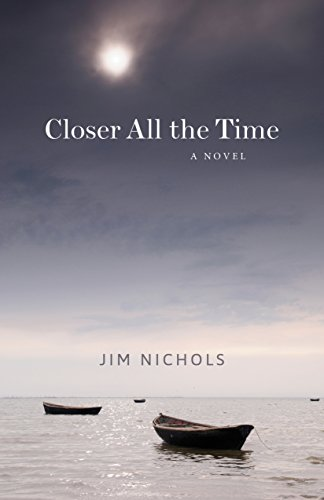 Closer All the Time: Nichols, Jim