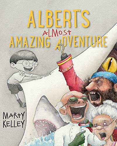 Albert S Almost Amazing Adventure: Marty Kelley