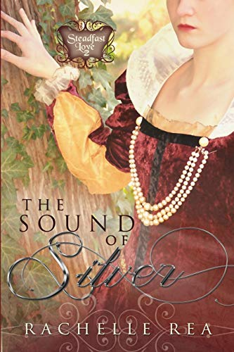 9781939023612: The Sound of Silver (Steadfast Love)