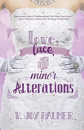 Love, Lace, and Minor Alterations: V. Joy Palmer