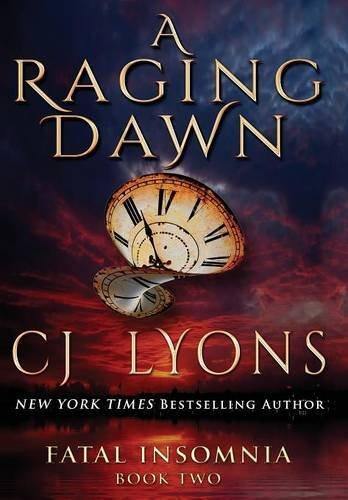 9781939038371: A Raging Dawn (Fatal Insomnia)