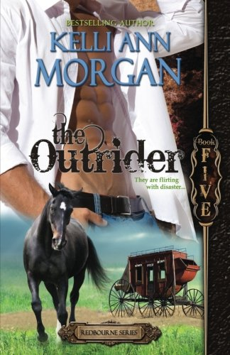 The Outrider: Redbourne Series #5 - Will's Story (Volume 5): Kelli Ann Morgan