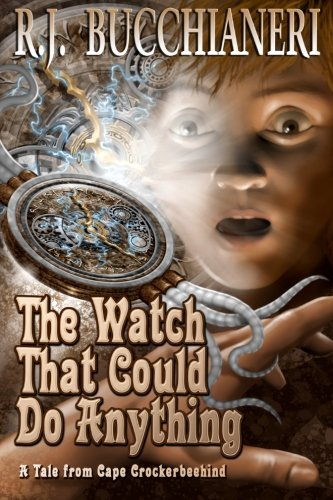 9781939051141: The Watch That Could Do Anything