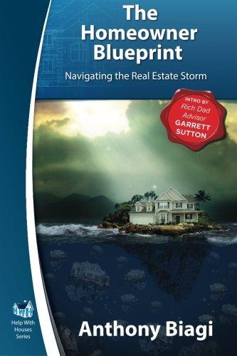 9781939051431: The Homeowner Blueprint: Navigating the Real Estate Storm