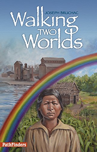 9781939053138: Walking Two Worlds (PathFinders)