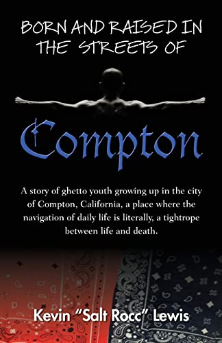 9781939054265: Born and Raised in the Streets of Compton