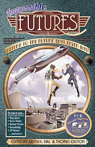 9781939056023: Impossible Futures
