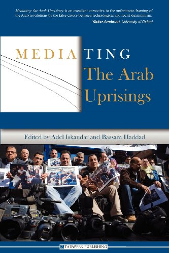 9781939067005: Mediating the Arab Uprisings
