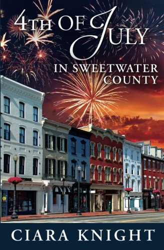 9781939081278: 4th of July in Sweetwater County (Volume 7)