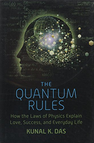 The Quantum Rules How the Laws of