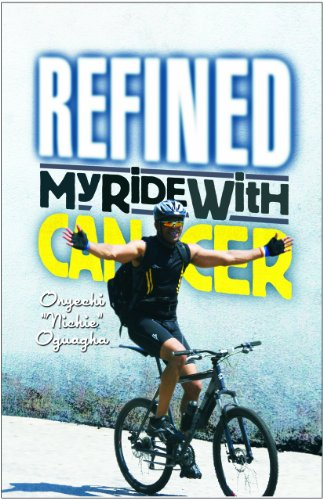 9781939086105: Refined (My Ride With Cancer)