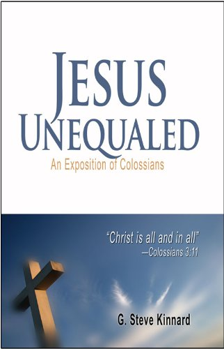 9781939086587: Jesus Unequaled (An Exposition of Colossians)
