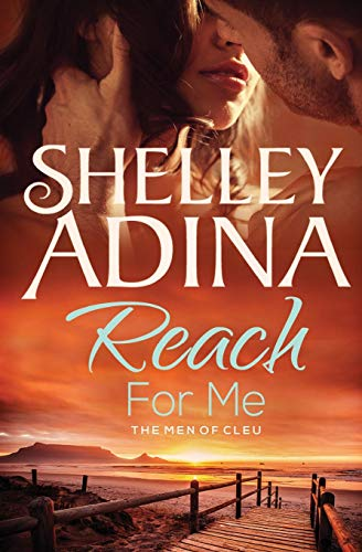 9781939087584: Reach For Me: The Men of CLEU (Moonshell Bay) (Volume 3)