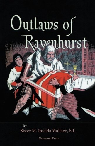 9781939094070: Outlaws of Ravenhurst