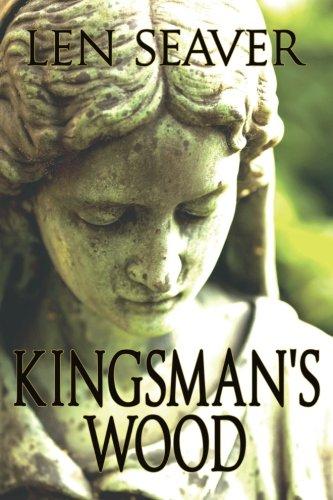 Kingsman's Wood: Len Seaver