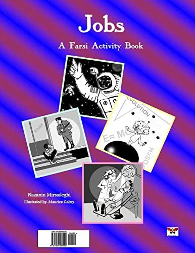 Jobs (A Farsi Activity Book)(Persian/Farsi Edition) (Persian and Farsi Edition): Mirsadeghi, ...