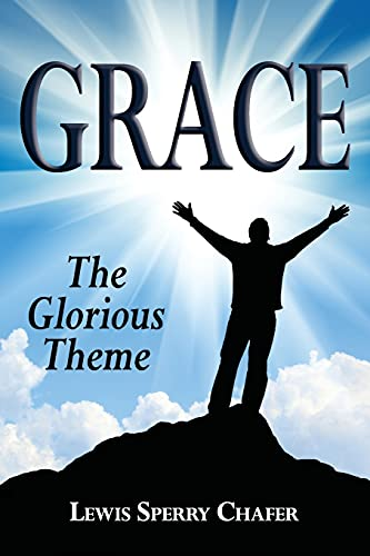 9781939110077: Grace: The Glorious Theme