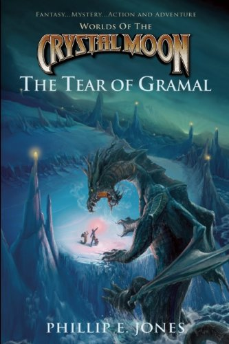 9781939116031: The Tear of Gramal (Worlds of the Crystal Moon)