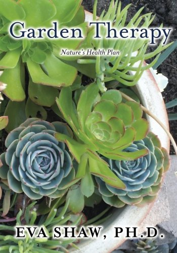 9781939116949: Garden Therapy: Nature's Health Plan