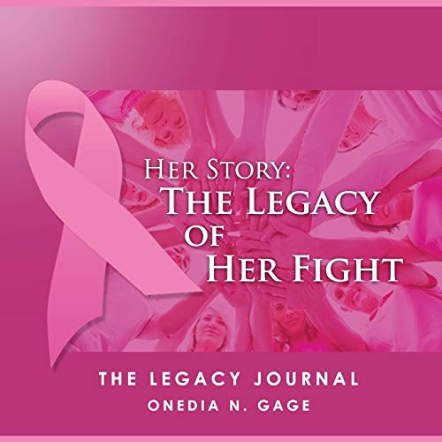 9781939119469: Her Story The Legacy of Her Fight: The Legacy Journal
