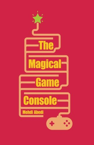 9781939123084: The Magical Game Console