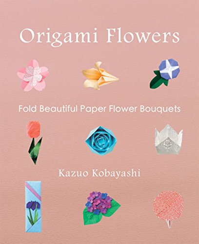 9781939130181: Origami Flowers: Fold Beautiful Paper Flower Bouquets