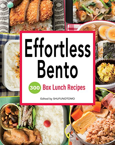 9781939130372: Effortless Bento: 300 Japanese Box Lunch Recipes