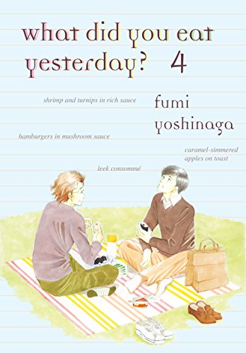 What Did You Eat Yesterday, Volume 4: Yoshinaga, Fumi