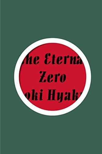 9781939130822: The Eternal Zero