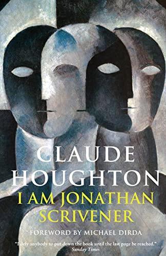 I Am Jonathan Scrivener: Houghton, Claude