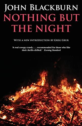 Nothing But the Night: John Blackburn