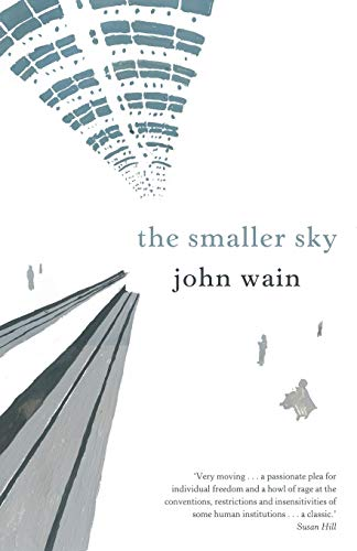 The Smaller Sky (193914034X) by John Wain