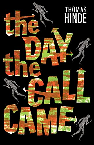 9781939140586: The Day the Call Came