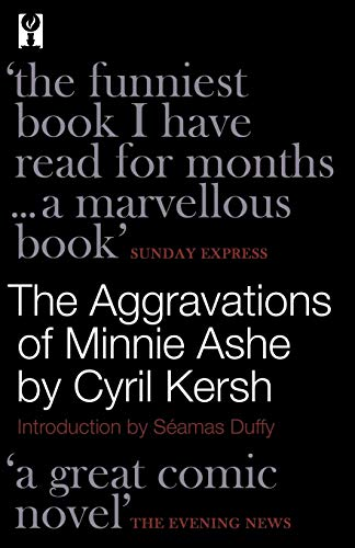 9781939140913: The Aggravations of Minnie Ashe
